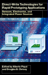 Direct-Write Technologies for Rapid Prototyping Applications - 1st Edition - ISBN: 9780121742317, 9780080504643