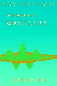Cover image for An Introduction to Wavelets