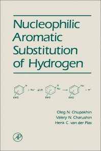 Cover image for Nucleophilic Aromatic Substitution of Hydrogen