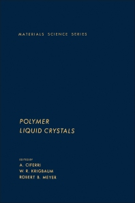 Polymer Liquid Crystals - 1st Edition - ISBN: 9780121746803, 9780323152310