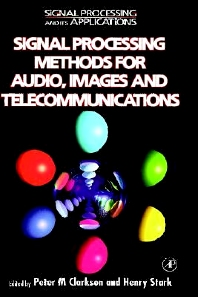 Cover image for Signal Processing Methods for Audio, Images and Telecommunications