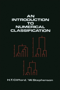 An Introduction to Numerical Classification - 1st Edition - ISBN: 9780121767501, 9780323140508