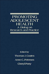 Promoting Adolescent Health - 1st Edition - ISBN: 9780121773809, 9781483276328