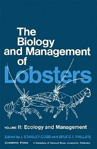 The Biology and Management of Lobsters, 1st Edition,J. Cobb,Bruce Phillips,ISBN9780121774028