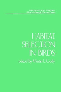 Habitat Selection in Birds, 1st Edition,Martin Cody,ISBN9780121780814