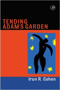 Tending Adam's Garden - 1st Edition - ISBN: 9780123994783, 9780080542331