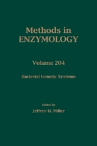 Bacterial Genetic Systems, 1st Edition,Jeffrey Miller,ISBN9780121821050