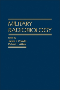Military Radiobiology - 1st Edition - ISBN: 9780121840501, 9780323151443