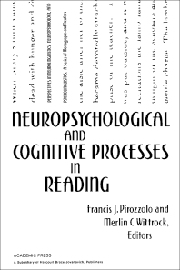 Neuropsychological and Cognitive Processes in Reading - 1st Edition - ISBN: 9780121850302, 9781483270210