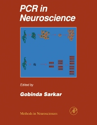 PCR in Neuroscience - 1st Edition - ISBN: 9780121852962, 9780080536453