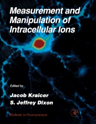 Measurement and Manipulation of Intracellular Ions, 1st Edition,Jacob Kracier,S. Dixon,ISBN9780121852979