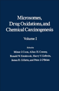 Microsomes, Drug Oxidations and Chemical Carcinogenesis V1 - 1st Edition - ISBN: 9780121877019, 9780323144094