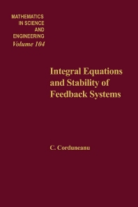 Cover image for Integral Equations and Stability of Feedback Systems