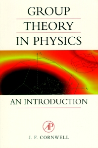 Group Theory in Physics, 1st Edition,John Cornwell,ISBN9780121898007