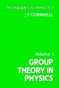 Group Theory in Physics, 1st Edition,John Cornwell,ISBN9780121898038