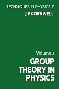 Group Theory in Physics, 1st Edition,John Cornwell,ISBN9780121898045