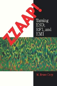 ZZAAP!: Training ESD, FRI, and EMI, 1st Edition, M. Bruce Corp,ISBN9780121899301