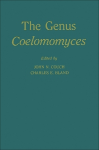 The Genus Coelomomyces - 1st Edition - ISBN: 9780121926502, 9780323151368