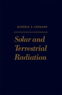 Solar and Terrestrial Radiation - 1st Edition - ISBN: 9780121929503, 9780323155519