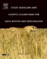 Fuzzy Modeling and Genetic Algorithms for Data Mining and Exploration - 1st Edition - ISBN: 9780121942755, 9780080470597