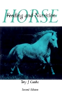Horse Feeding and Nutrition, 2nd Edition,Tony Cunha,ISBN9780121965617