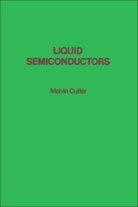 Liquid Semiconductors  - 1st Edition - ISBN: 9780121966508, 9780323159456