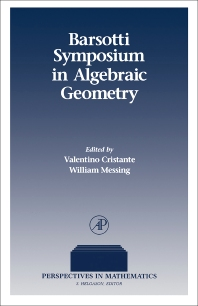 Barsotti Symposium in Algebraic Geometry - 1st Edition - ISBN: 9780121972707, 9781483217628