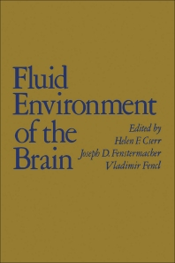 Fluid Environment of the Brain - 1st Edition - ISBN: 9780121974503, 9780323156875