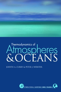 Thermodynamics of Atmospheres and Oceans, 1st Edition,Judith Curry,Peter Webster,ISBN9780121995706