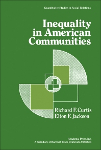 Inequality in American Communities - 1st Edition - ISBN: 9780122002502, 9781483264493