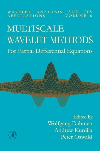 Cover image for Multiscale Wavelet Methods for Partial Differential Equations