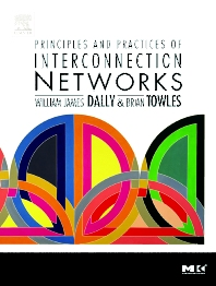 Cover image for Principles and Practices of Interconnection Networks
