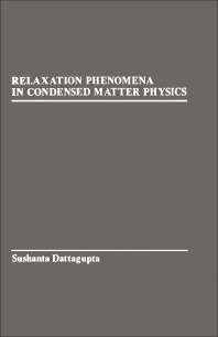Relaxation Phenomena in condensed Matter Physics - 1st Edition - ISBN: 9780122036101, 9780323155823