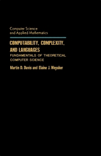 Computability, Complexity, and Languages - 1st Edition - ISBN: 9780122063800, 9781483264585