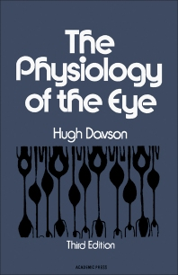 The Physiology of The Eye - 1st Edition - ISBN: 9780122067402, 9780323143943