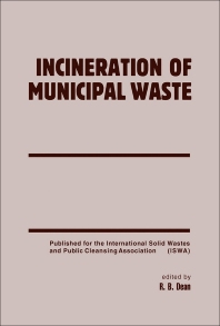 Incineration of Municipal Waste - 1st Edition - ISBN: 9780122076909, 9781483265933