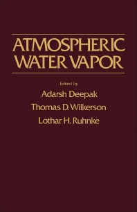 Atmospheric Water Vapor - 1st Edition - ISBN: 9780122084409, 9781483273341