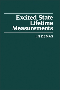 Excited State Lifetime Measurements - 1st Edition - ISBN: 9780122089206, 9780323157544