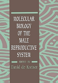 Molecular Biology of the Male Reproductive System, 1st Edition,David de Kretser,ISBN9780122090301