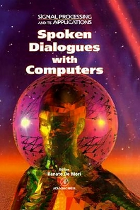 Spoken Dialogue With Computers, 1st Edition,Renato De Mori,ISBN9780122090554