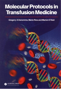 Molecular Protocols in Transfusion Medicine - 1st Edition - ISBN: 9780122093708, 9780080536903