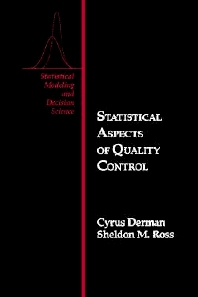 Statistical Aspects of Quality Control, 1st Edition,Derman Cyrus,Sheldon Ross,ISBN9780122100109