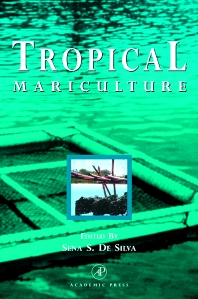 Tropical Mariculture, 1st Edition,Sena De Silva,ISBN9780122108457
