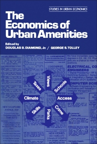 The Economics of Urban Amenities - 1st Edition - ISBN: 9780122148408, 9781483264752