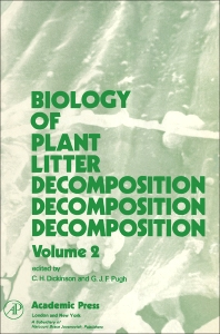 Biology of Plant Litter Decomposition V2 - 1st Edition - ISBN: 9780122150029, 9780323144339