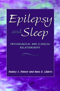 Epilepsy and Sleep, 1st Edition,Dudley Dinner,Hans Luders,ISBN9780122167706