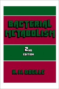 Bacterial Metabolism - 2nd Edition - ISBN: 9780122193521, 9781483272375