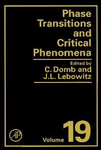 Phase Transitions and Critical Phenomena, 1st Edition,Cyril Domb,ISBN9780122203190
