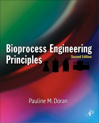 Bioprocess Engineering Principles, 2nd Edition,Pauline Doran,ISBN9780122208515