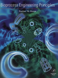 Cover image for Bioprocess Engineering Principles